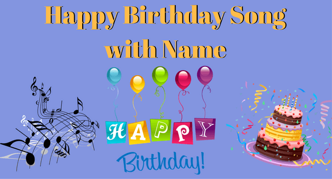 Happy Birthday Song With Indian Name 2018 Exclusive Trickideas