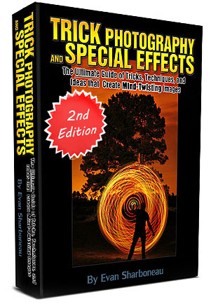Trick Photography and Special Effects 2nd Edition by Evan Sharboneau