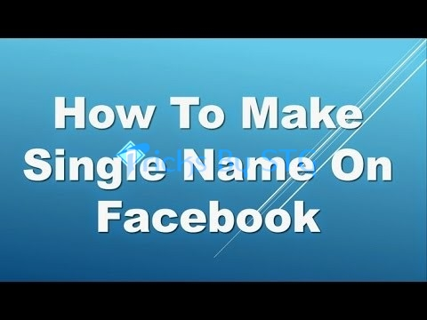 Facebook Single Name Trick