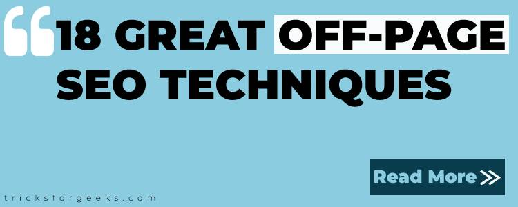 18 GREAT OFF-PAGE SEO TECHNIQUES