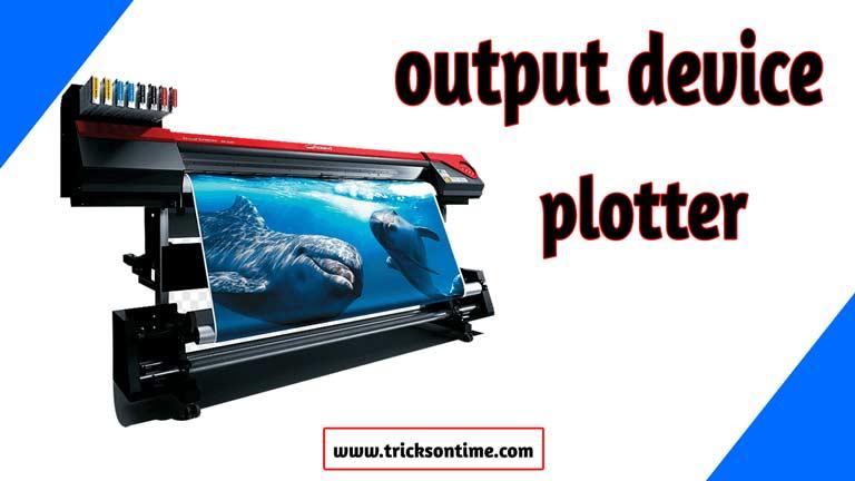 output device plotter