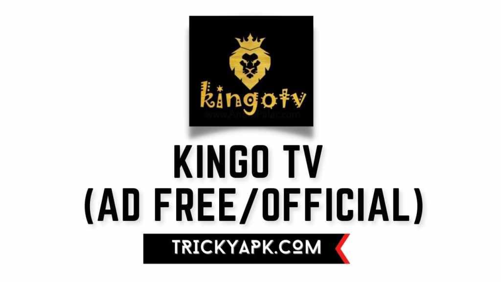 Kingo Tv MOD APK (Ad Free/Official)