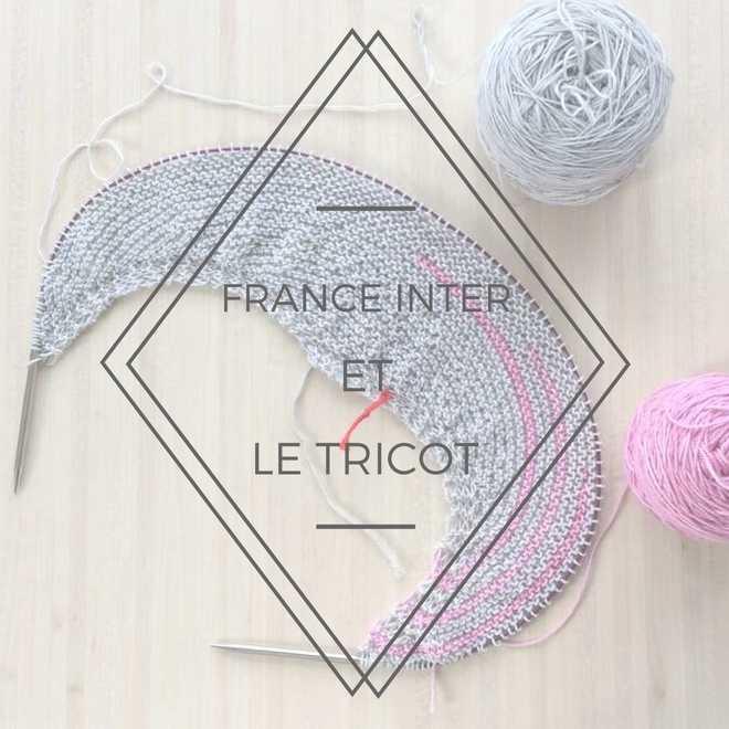 France inter et le tricot