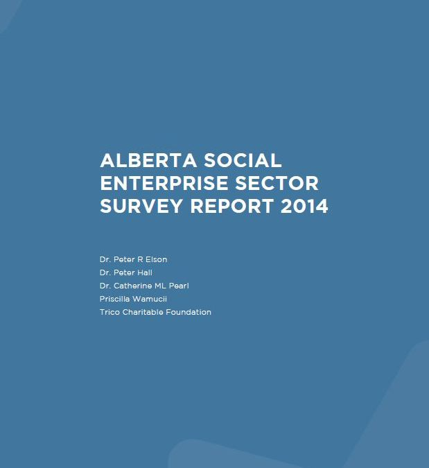 Alberta's resilient communities highlighted in 2014 Alberta Social Enterprise Sector Survey