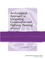 Cover of An Ecological Approach to Integrating Conservation and Highway Planning, Volume 2