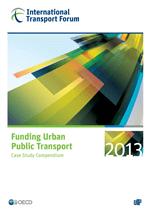 Cover of Funding Urban Public Transport: Case Study Compendium
