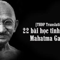 [THĐP Translation] 22 bài học tinh thần từ Mahatma Gandhi