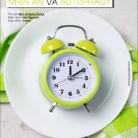 [THĐP Translation] Cách làm mới cơ thể: Nhịn ăn và Autophagy