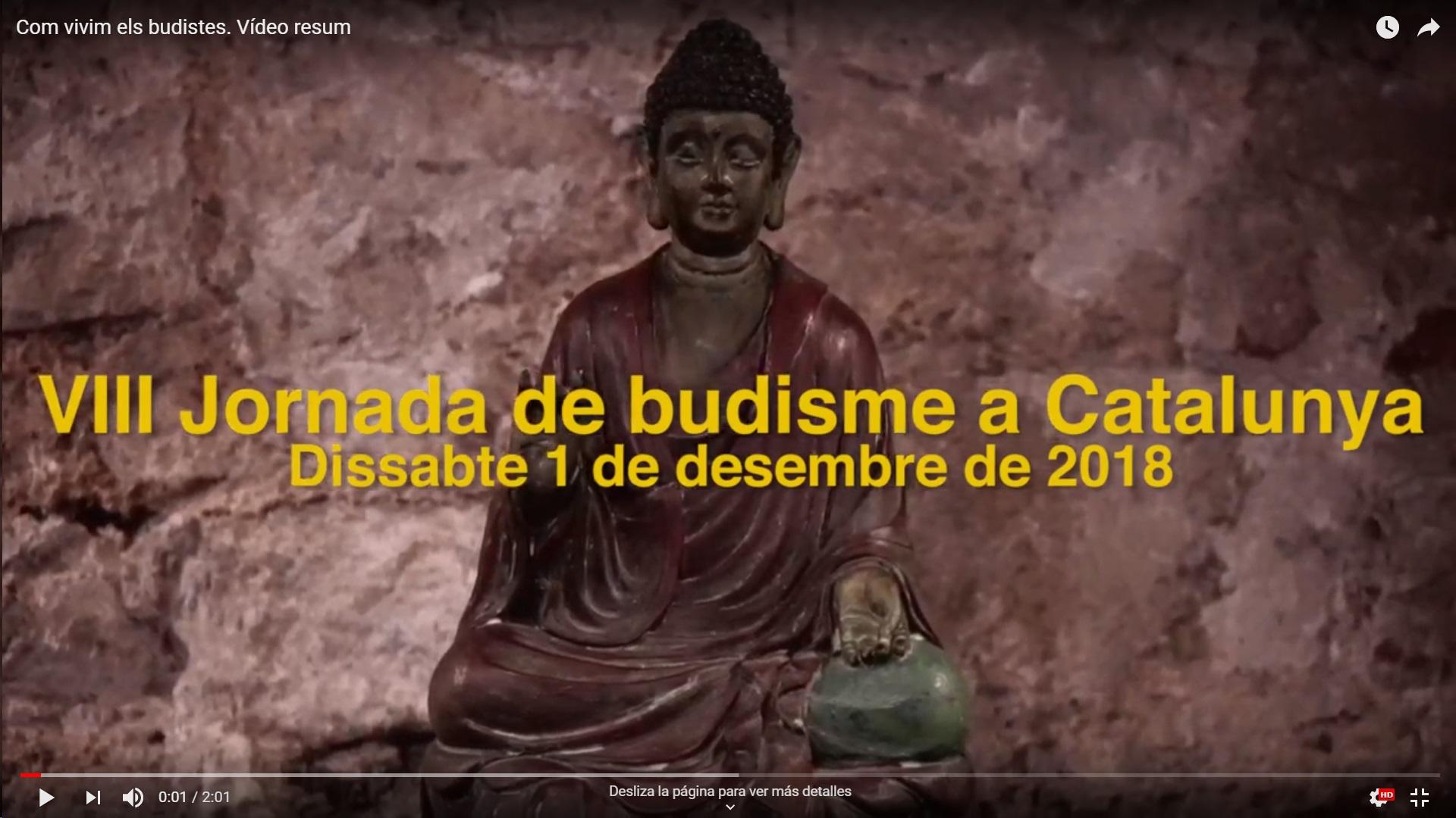Como vivimos los budistas – Video Resumen –