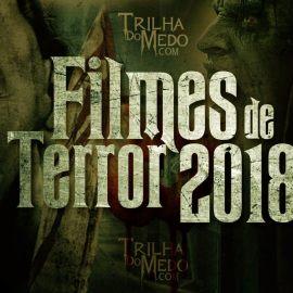 Próximos lançamentos de filmes de terror para 2018