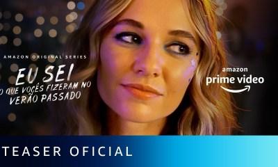 """Amazon Prime Video libera Teaser da Série """"Eu Sei o que Vocês Fizeram no Verão Passado"""""""