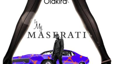 [Music] Olakira – In My Maserati