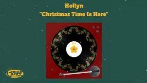 Hollyn – Christmas Time Is Here (Mp3, Lyrics, Video)
