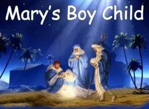 Mary's Boy Child Christmas Song