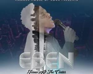 All the Way – Eben Ft. Lord E (Lyrics Video and Mp3)