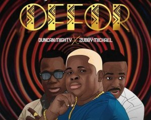 Anyidons – Offor ft. Duncan Mighty & Zubby Michael Mp3 Download