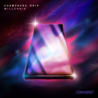 Champagne Drip - Millennia EP [Review]