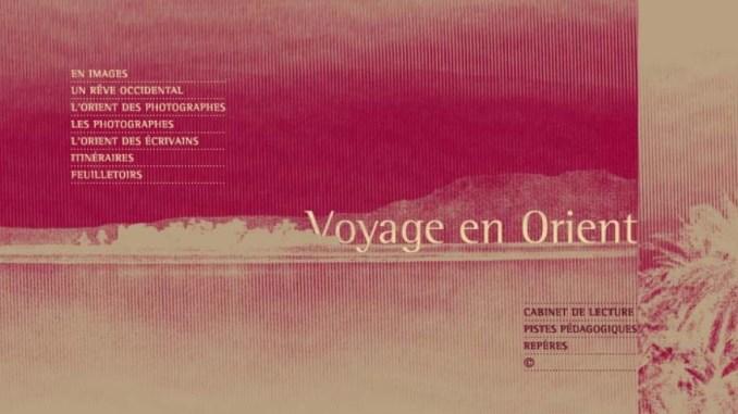 Exposition virtuelle, Voyage en Orient