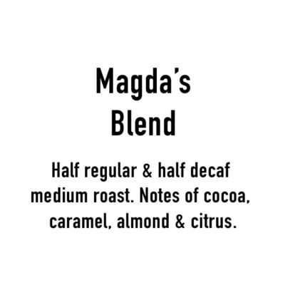 Magda's Blend