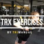 S+C Video: TRX Exercises