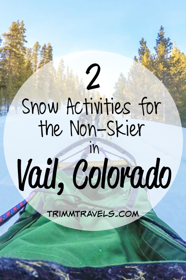 If you aren't a snow skier, don't know how or don't like to ski, these are two snow activities you can do in Vail, Colorado to still have fun in the winter!