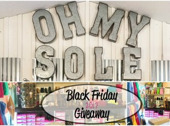 Black Friday 2017 Giveaway-Win a $25 Gift Card to Oh My Sole Boutique!