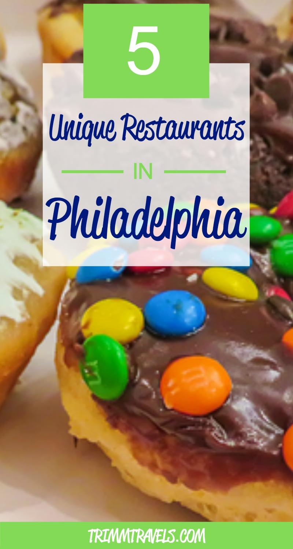 blog post pin for pinterest -5 unique restaurants philadelphia