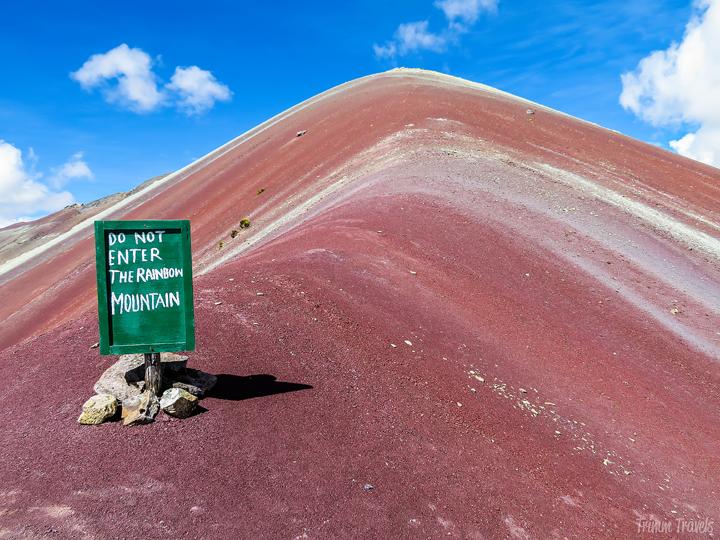 """""""Do Not Enter The Rainbow Mountain"""" sign"""