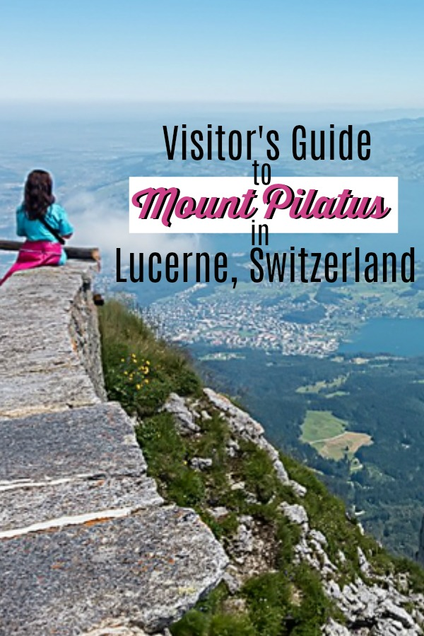 Read here to see how to maximize a truly fantastic day trip with my Visitor's Guide to Mount Pilatus in Lucerne Switzerland! #mountpilatus #lucerne #luzern #switzerland #daytrips #mountains #adventure #travel #europe