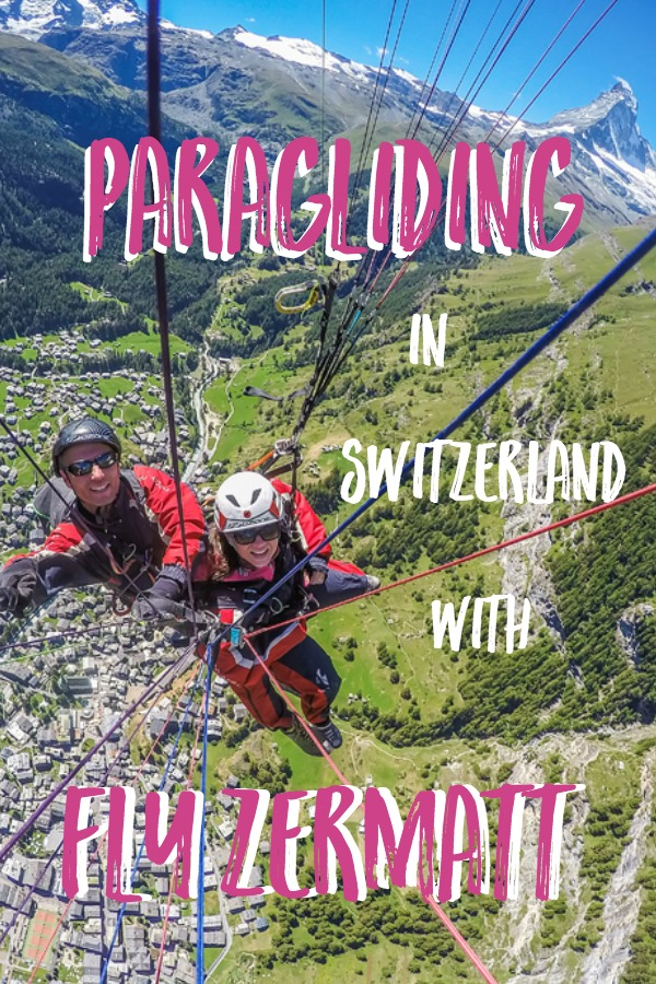 If you only have time for one activity in Zermatt, Switzerland, let paragliding with Fly Zermatt be it! Read about this once-in-a-lifetime experience and see why it's a MUST DO!!! #zermatt #switzerland #europe #adventure #adventuretravel #paraglide #activities #thingstodo #travel #destinations
