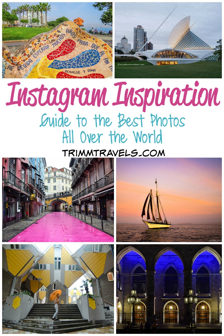 Instagram Inspiration Guide To The Best Photos All Over The