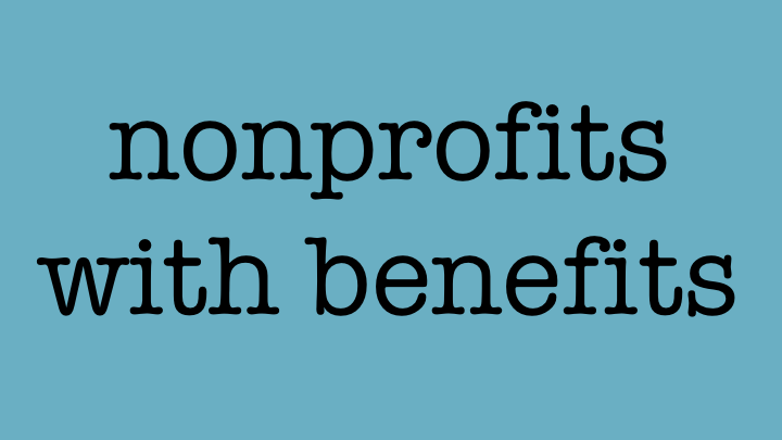 nonprofits with benefits