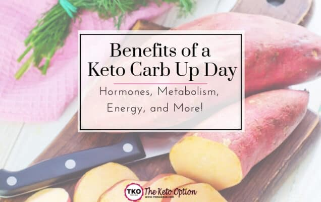 Benefits of keto carb up day