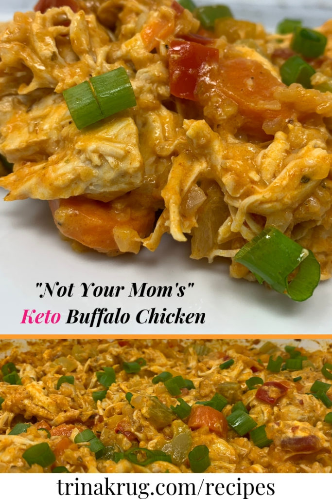 Not Your Mom's Keto Buffalo Chicken