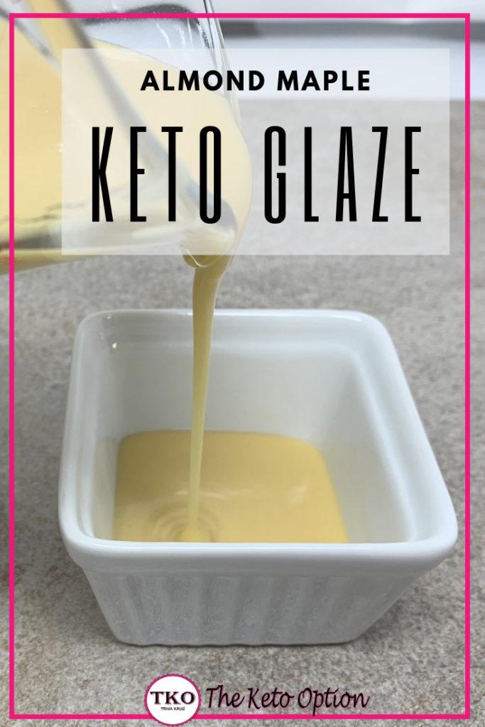 Almond Maple Keto Glaze