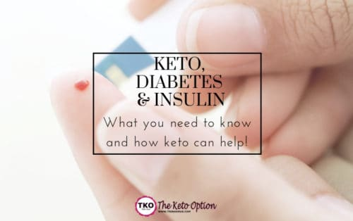 Keto, Diabetes, and Insulin - fb