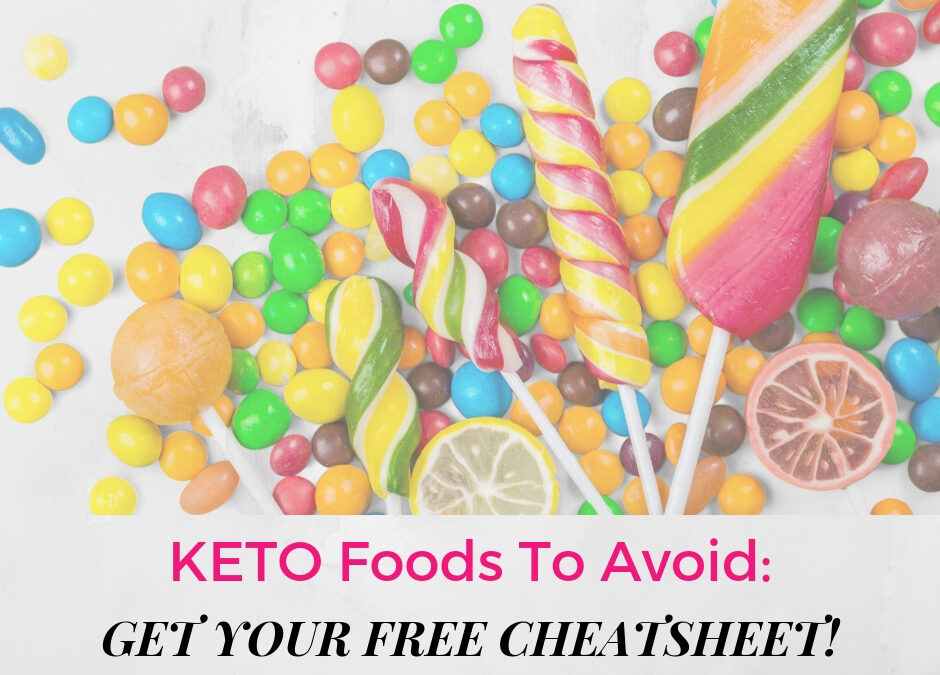 Which Keto Foods to Avoid