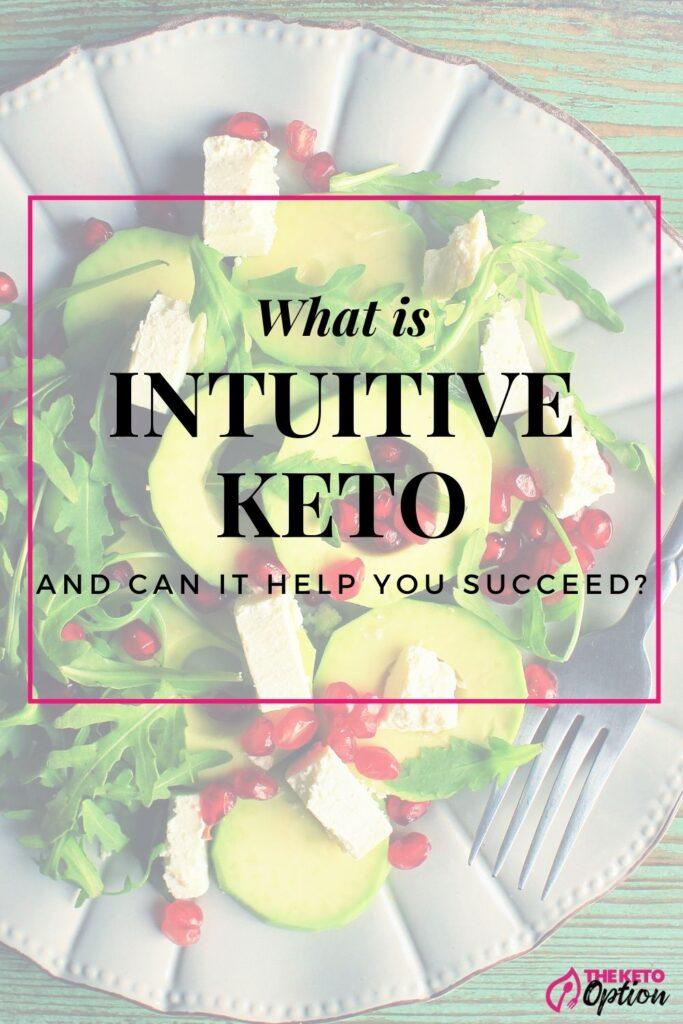 Intuitive Keto