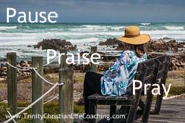 Pause, Praise and Pray