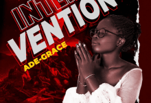 "{Audio + Video} ""Intervention"" By Ade-Grace 