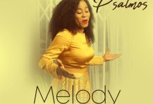 "(Audio + Video) ""Melody In My Heart"" By Psalmos(Free Download) 