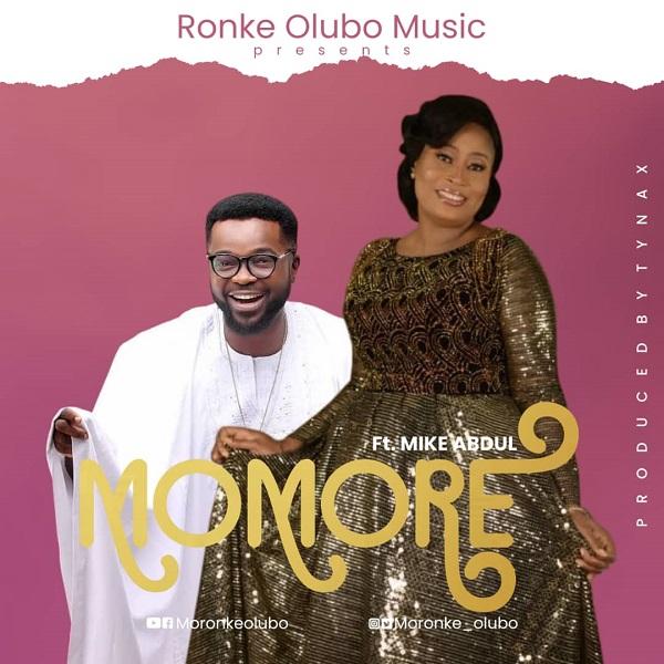 Momore-Ronke-Olubo-Ft.-Mike-Abdull.jpg