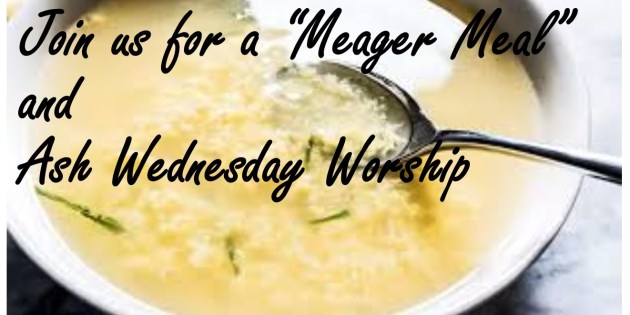 Ash Wednesday Meager Meal & Worship