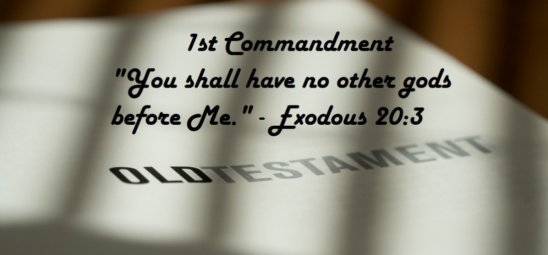 First Commandment