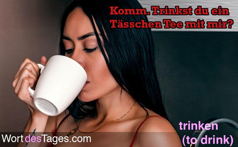 Komm. Trinkst du ein Tässchen Tee mit mir?