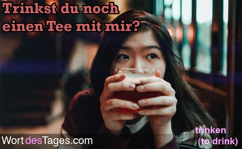 Trinkst du noch einen Tee mit mir?