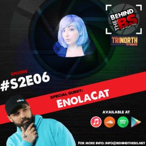 Behind the BS Season 2 Episode 6 featuring EnolaCat
