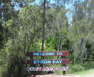 message de bienvenue dans Byron Bay : Cheer up, slow down, chillout... ok, bien reçu !