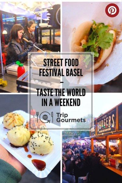 Street food festival Basel Pinterest Trip Gourmets
