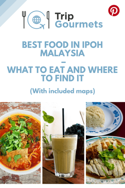 Best food in Ipoh Malaysia – What to eat and where to find it Pinterest Pin